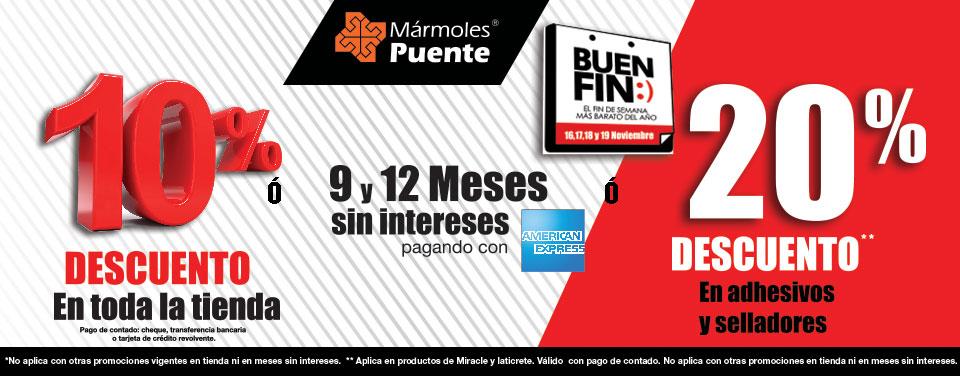 Buen Fin 2016 / Promociones / Mármoles Puente